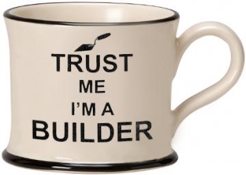 moorland pottery - trust me I'm a builder mug