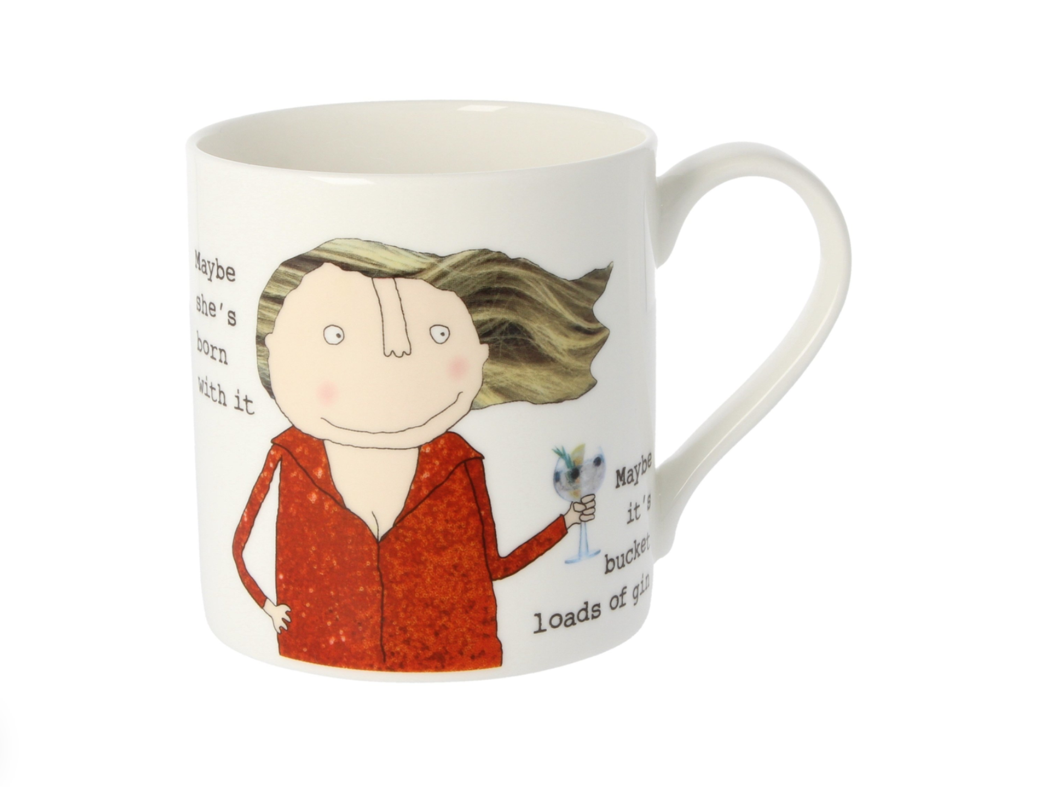 "Rosie Made A Thing ""Maybe she's born with it ..."" Mug"