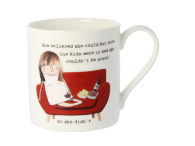 """Rosie Made A Thing """"She Believed She Could... Double Sided Mug"""