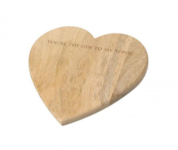 You're The Gin To My Tonic Wooden Heart Board