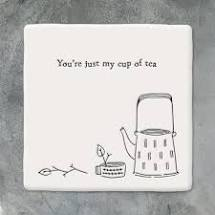 East of India Coaster 'You're just my cup of tea'